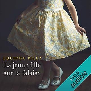 La jeune fille sur la falaise                   De :                                                                                                                                 Lucinda Riley                               Lu par :                                                                                                                                 Pascale Chemin                      Durée : 15 h et 16 min     105 notations     Global 4,5
