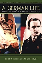 A German Life - Against all odds, change is possible ( A german Life - Biography) German Jewish history, German Life, A