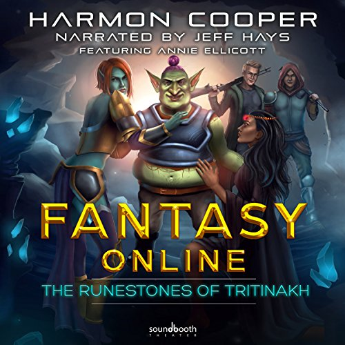 Fantasy Online: The Runestones of Tritinakh audiobook cover art