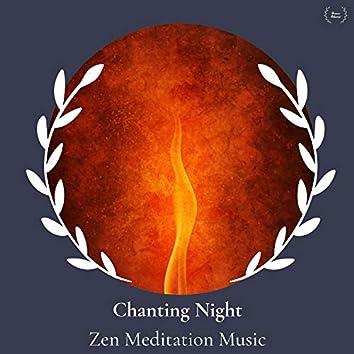 Chanting Night - Zen Meditation Music