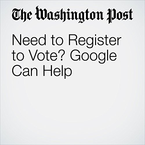 Need to Register to Vote? Google Can Help cover art