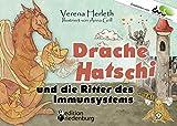 Drache Hatschi und die Ritter des Immunsystems - Ein interaktives Abenteuer zu Heuschnupfen, Allergien und Abwehrkräften: Empfohlen vom DAAB - Deutscher Allergie- und Asthmabund e.V.,,