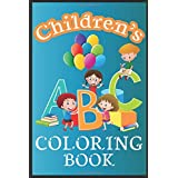 CHILDREN'S ABC COLORING BOOK: Alphabet coloring book for kids ages 3-8