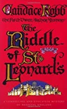 The Riddle Of St Leonard's: An Owen Archer Mystery (Owen Archer Mysteries 05) by Robb, Candace (2000) Paperback
