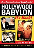 Hollywood Babylon--It's Back!: All Those Celebrities, All Those Scandals, All That Nudity, And All That Sin