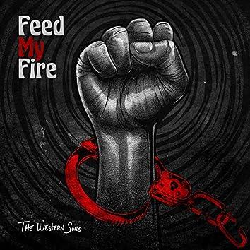 Feed My Fire