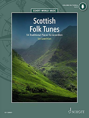Scottish Folk Tunes: 55 Traditional and Contemporary Pieces for Accordion. Akkordeon. Ausgabe mit Online-Audiodatei.