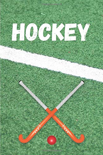 HOCKEY: NOTEBOOK | 100 lined pages | gift for field hockey enthusiast | 6x9 inch