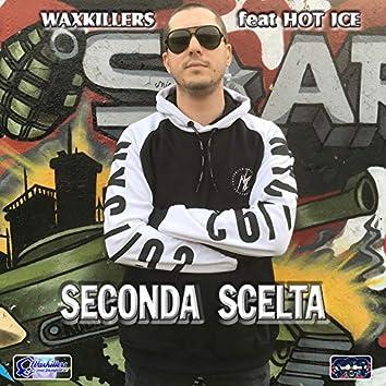 Seconda scelta (feat. Hot Ice)