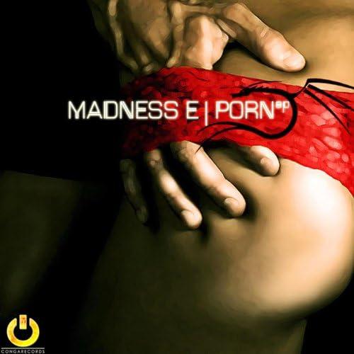 Madness E