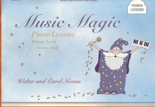 Music Magic: Piano Lessons: Primer Level: Intro to Staff (40/1021H)
