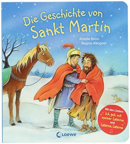 Die Geschichte von Sankt Martin: Mit den Liedern