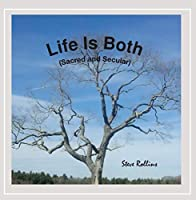 Life Is Both