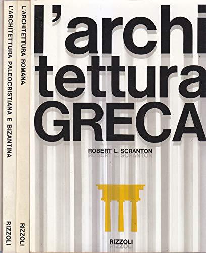 LE GRANDI CIVILTA' ARCHITETTONICHE 4 volumi l'architettura greca, l'architettura romana, l'architettura paleocristiana e bizantina, l'architettura medievale