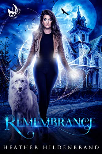 Remembrance: Witches of Half Moon Bay (Heart Lines Series Book 1)