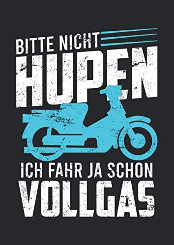 Notizbuch A4 punkte mit Softcover Design: Nicht hupen fahre schon Vollgas Moped Mofa Führerschein: 120 dotted (Punktgitter) DIN A4 Seiten