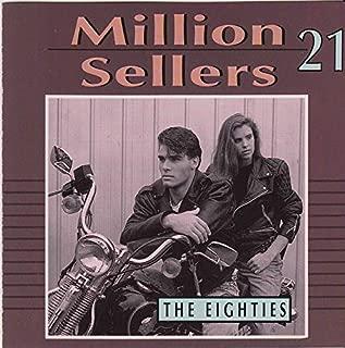 MiIIionseIIers 2I (The 8Os)