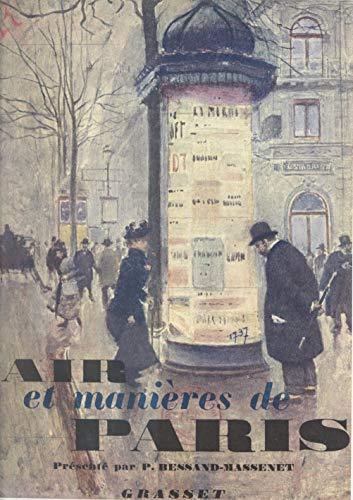 Air et manières de Paris: Témoignages (French Edition)