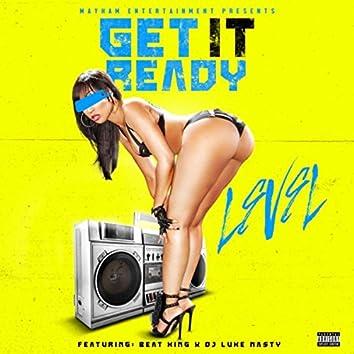 Get It Ready (feat. Beat King & Luke Nasty)