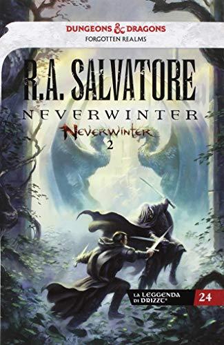 Neverwinter. La leggenda di Drizzt (Vol. 2)