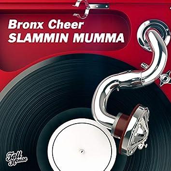 Slammin Mumma