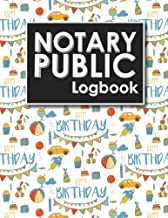 Notary Public Logbook: Notarial Register Book, Notary Public Booklet, Notary List, Notary Record Journal, Cute Birthday Cover (Notary Public Logbooks) (Volume 25)