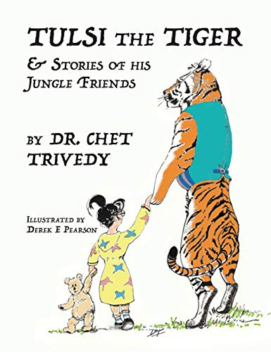 Tulsi the Tiger: & Stories of his Jungle Friends