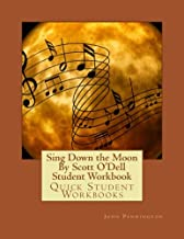Sing Down the Moon By Scott O'Dell Student Workbook: Quick Student Workbooks