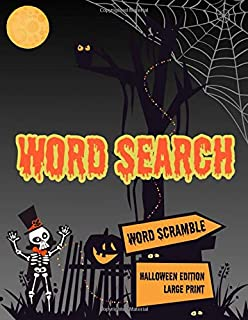 Word Search: Halloween Holiday Edition Puzzle Game Activity Book With Word Scramble Large Print Size Haunting Scary Ghoul Theme Design Cover