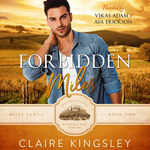 Forbidden Miles: A Brother's Best Friend Romance (The Miles Family, Book 2)