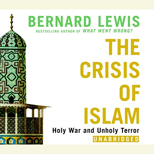 The Crisis of Islam audiobook cover art