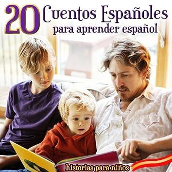 20 Cuentos Españoles para Aprender Español. Historias para Niños