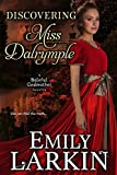 Discovering Miss Dalrymple (Baleful Godmother Historical Romance Series ~ Book 6)