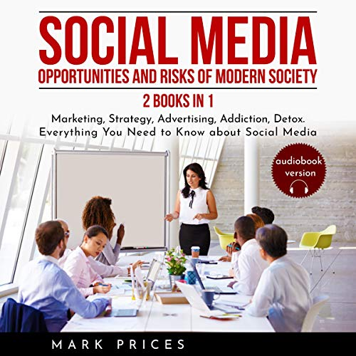 Social Media: Opportunities and Risks of Modern Society  By  cover art