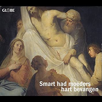 Smart Had Moeders Hart Bevangen