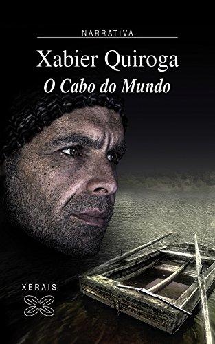 O Cabo do Mundo (Edicion Literaria. Narrativa/ Literary Publishing. Narrative)