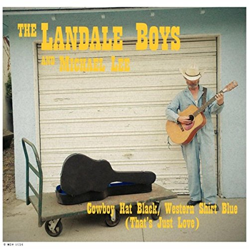 Cowboy Hat Black, Western Shirt Blue (That's Just Love) [feat. Michael Lee]