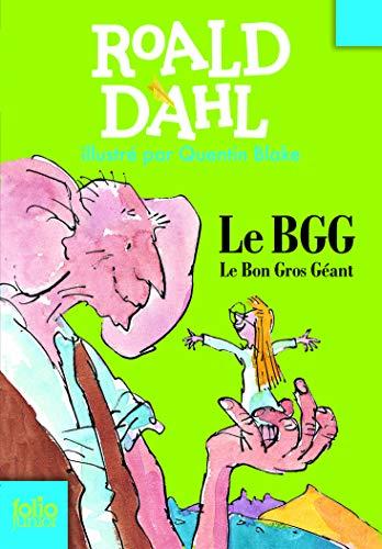 Le Bon Gros Géant: Le BGG (Folio Junior)