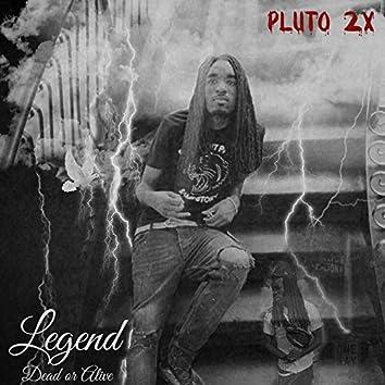 Legend: Dead or Alive