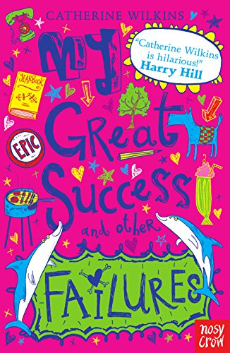 Wilkins, C: My Great Success and Other Failures (Catherine Wilkins Series)