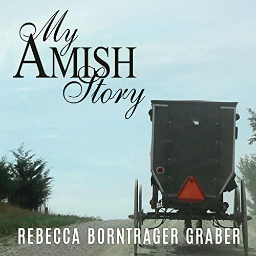 My Amish Story: Breaking Generations of Silence audiobook cover art