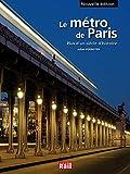 Le métro de Paris - Plus d'un siècle d'histoire