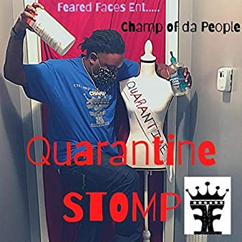 Quarantine Stomp