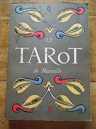 Paul Marteau. Le Tarot de Marseille - Préface de Jean Paulhan. Exposé dEugène Caslant