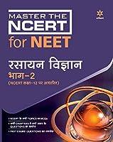 Master The NCERT for NEET Rasayan Vigyan Part - 2 2020
