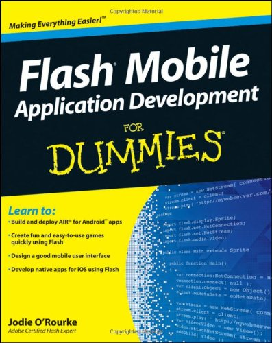 Flash Mobile Application Development For Dummies