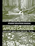 Student Solutions Manual to accompany Applied Calculus, 5e