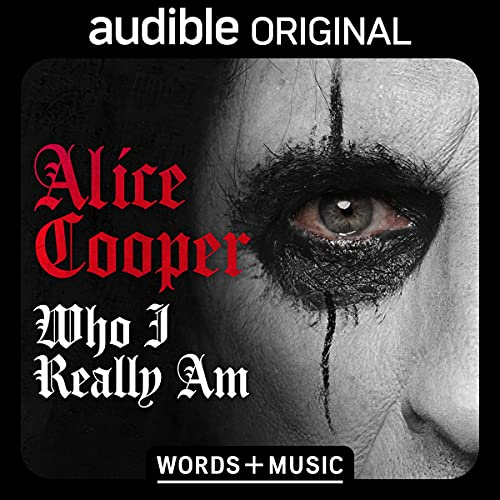 Who I Really Am Audiobook By Alice Cooper cover art