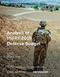 Analysis of the FY 2019 Defense Budget (CSIS Reports)