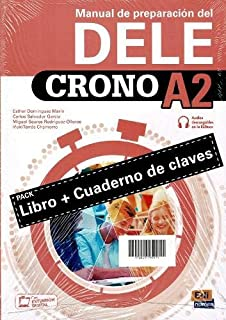 Crono A2: pack of Book and Answers Key: Book of preparation for the DELE level A2: level required for Spanish citizenship ...